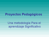 Proyectos pedagogicos año escolar 2011